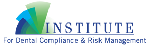 Institute For Dental Compliance & Risk Management